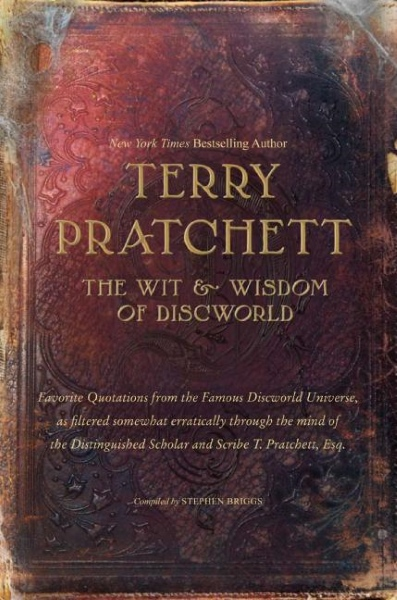 The Wit & Wisdom of Discworld