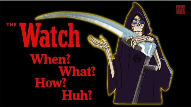 The Watch Series - When? What? How? Huh?